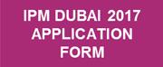 DOWNLOAD IPM DUBAI 2017 APPLICATION FORM