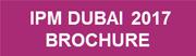 DOWNLOAD IPM DUBAI 2017 BROCHURE
